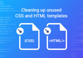 Cleaning up unused CSS and HTML