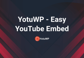 YotuWP - Easy YouTube Embed
